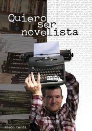 Quiero ser novelista