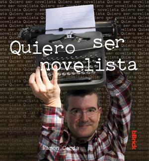#quiero ser novelista