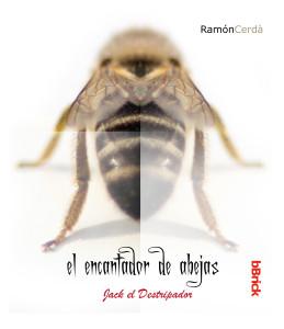 #el encantador de abejas
