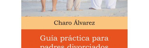 #guía práctica para padres divorciados
